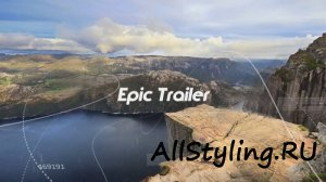 Проект ProShow Producer - Epic Trailer