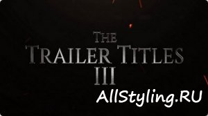The Trailer Titles III - After Effects Template