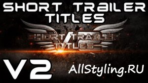 Short Trailer Titles v2 - After Effects Template