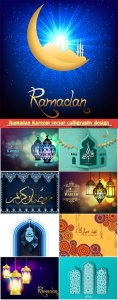 Ramadan Kareem vector calligraphy design with decorative floral pattern,mosque silhouette, crescent and glittering islamic background # 17